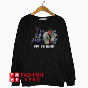 Snoop Dogg and Bad Azz My Friend Sweatshirt