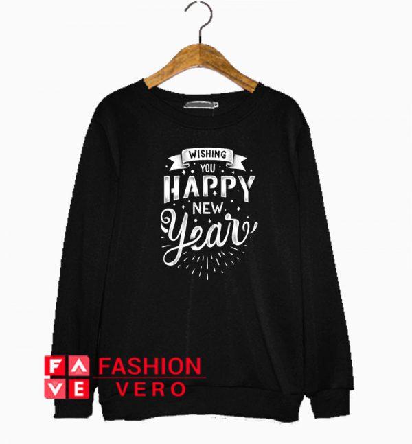 Wishing You Happy New Year Sweatshirt