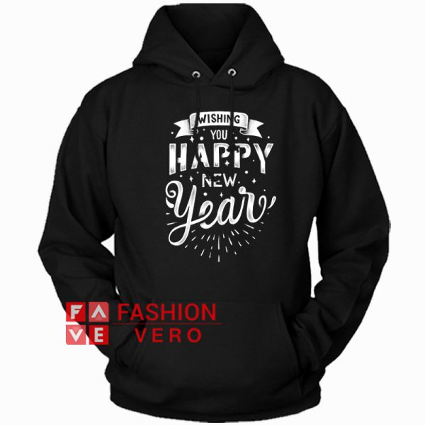 Wishing You Happy New Year Hoodie Unisex Adult Clothing