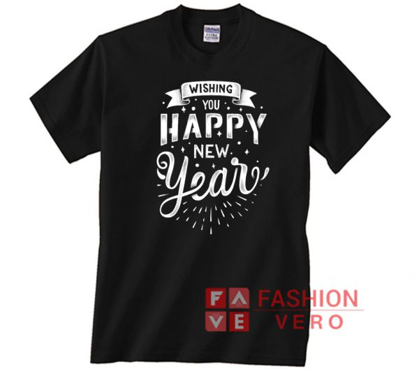 Wishing You Happy New Year Unisex adult T shirt