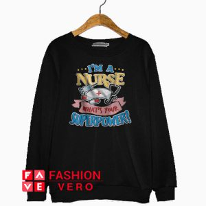 Nurse Day Superpower Sweatshirt