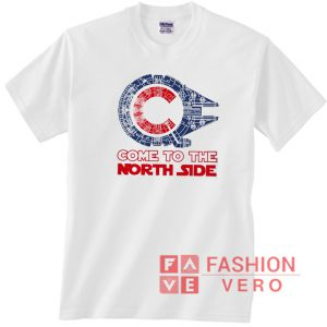 Star Wars Chicago Star Come to the North Side Unisex adult T shirt