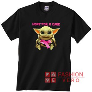 Baby Yoda hug Breast cancer hope for a cure Unisex adult T shirt