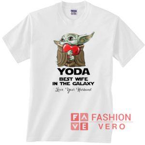 Baby Yoda hug heart Yoda best wife in the Galaxy Unisex adult T shirt