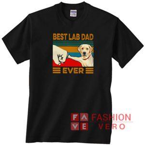 Labrador Retriever best lab Dad ever vintage Unisex adult T shirt