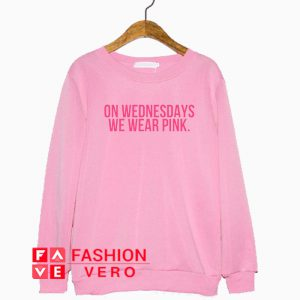 On Wednesdays We Wear Pink Logo Sweatshirt