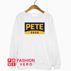 Pete For America 2020 Sweatshirt