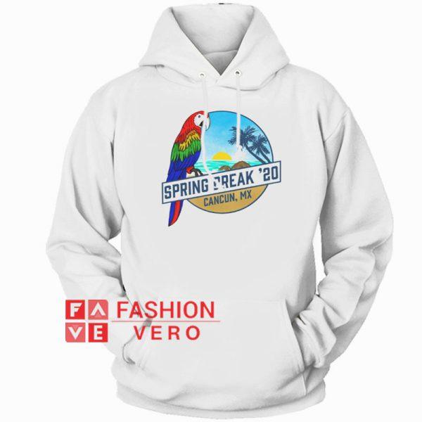 Spring Break 2020 Cancun Hoodie Unisex Adult Clothing