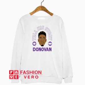 Tell His Story Donovan Sweatshirt