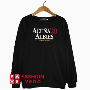 Acuna Albies 2020 play for the a Sweatshirt