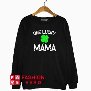 One Lucky Mama Letter Sweatshirt