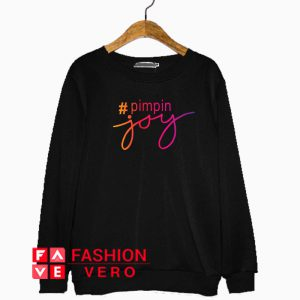 Pimpin Joy Letter Sweatshirt