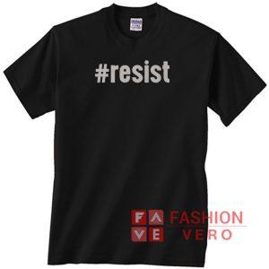 Hastag Resist Unisex adult T shirt